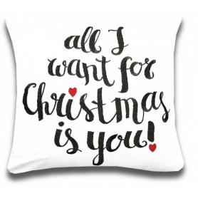"""Coussin """" All I Want For Christmas Is You"""""""