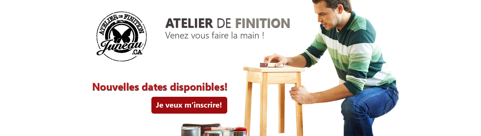 Atelier de finition Juneau
